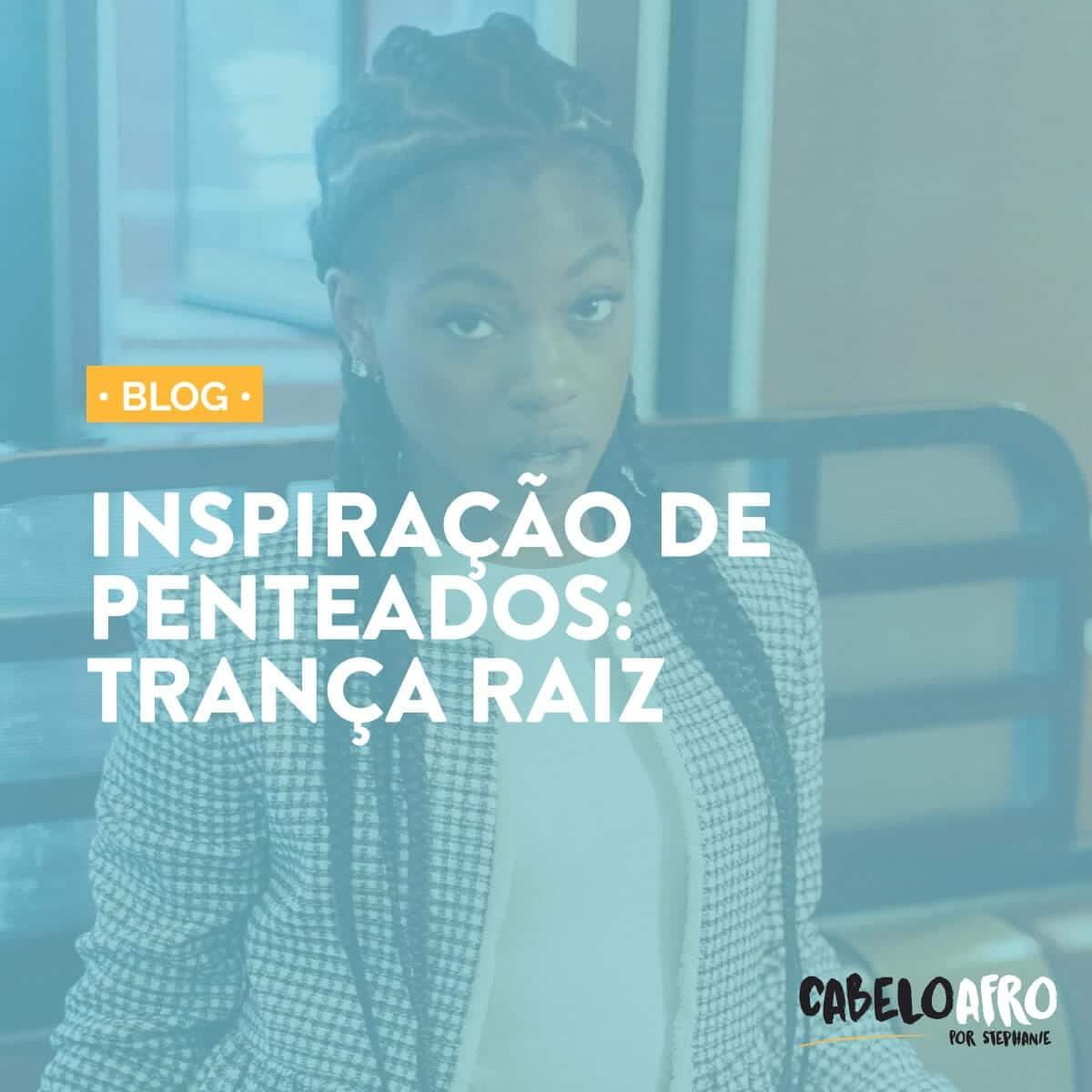 TRANÇA RAIZ