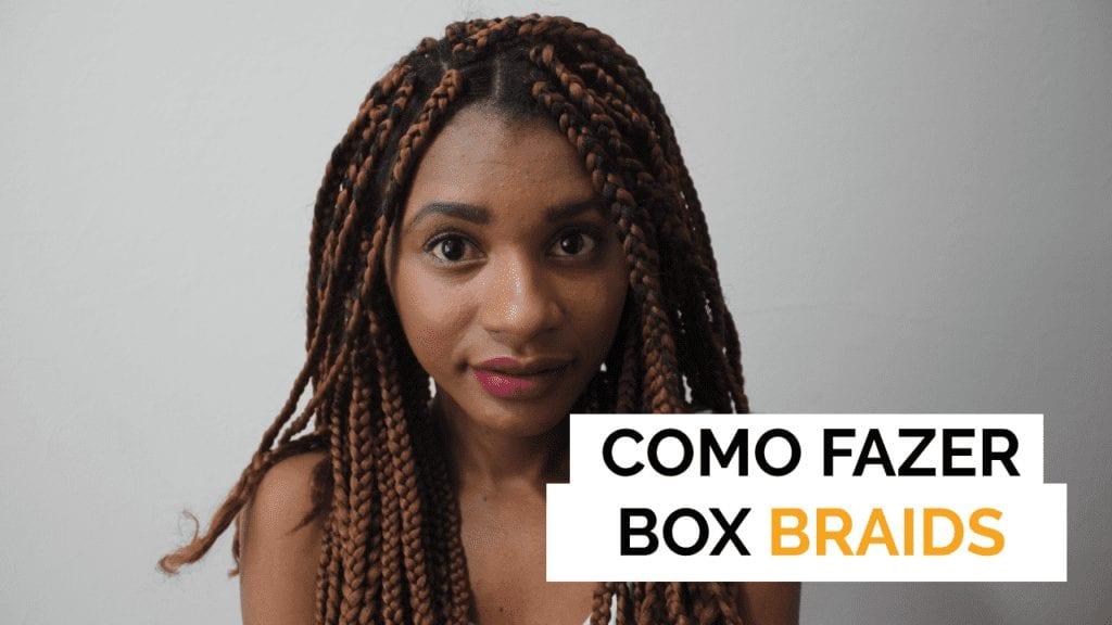 tutorial box braids como fazer