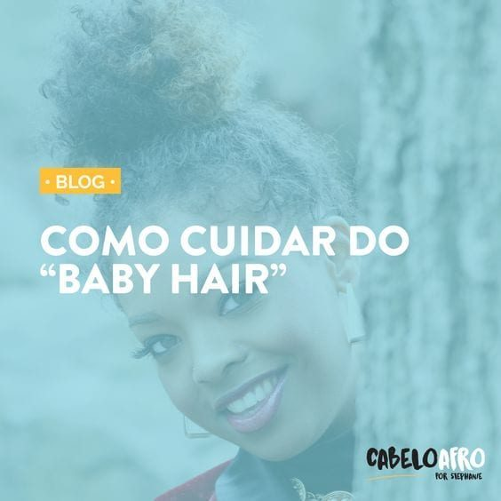como cuidar do baby hair 8349978 5589092