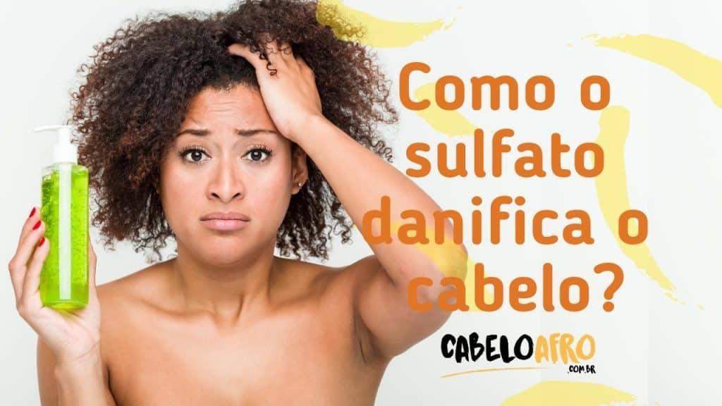 Como o sulfato danifica o cabelo-